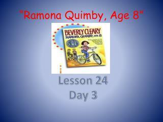 """Ramona Quimby , Age 8"""
