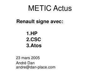 METIC Actus