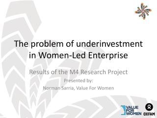 The problem of underinvestment in Women-Led Enterprise