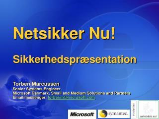 Netsikker Nu! Sikkerhedspræsentation