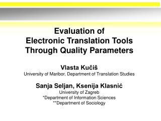 Evaluation of Electronic Translation Tools Through Quality Parameters