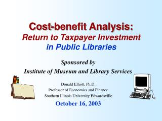 Cost-benefit Analysis: Return to Taxpayer Investment in Public Libraries