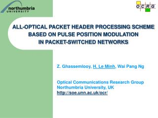 Z. Ghassemlooy, H. Le Minh , Wai Pang Ng Optical Communications Research Group