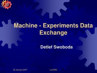 Machine - Experiments Data Exchange