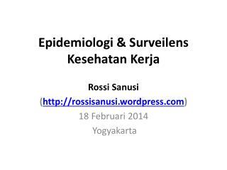 Epidemiologi & Surveilens Kesehatan Kerja