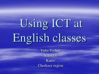 Using ICT at English classes