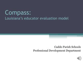 Compass: Louisiana's educator evaluation model