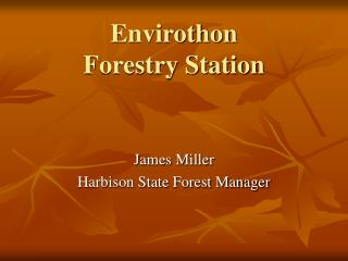 Envirothon Forestry Station