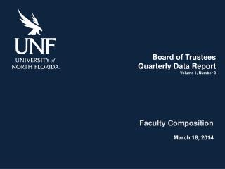 Board of  Trustees Quarterly Data Report Volume 1, Number 3