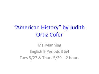 """American History"" by Judith Ortiz Cofer"