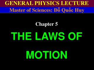 GENERAL PHYSICS LECTURE