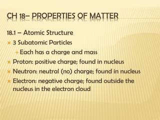 Ch 18– Properties of Matter