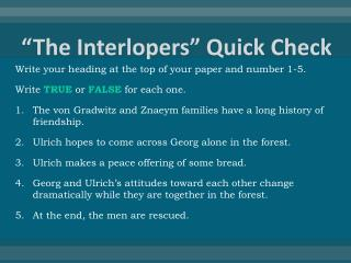 """The Interlopers"" Quick Check"