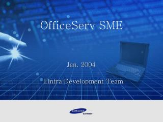 Jan. 2004 I.Infra Development Team