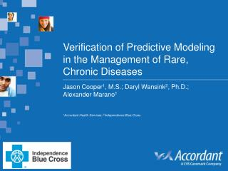 Verification of Predictive Modeling in the Management of Rare, Chronic Diseases