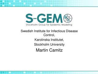 Swedish Institute for Infectious Disease Control, Karolinska Institutet, Stockholm University