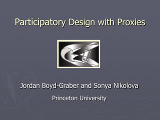 Participatory Design with Proxies