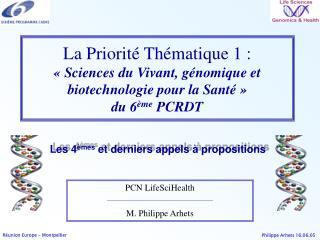 PCN LifeSciHealth M. Philippe Arhets