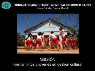 FUNDAÇ ÃO CASA GRANDE - MEMORIAL DO HOMEM KARIRI Nova Olinda, Ceará, Brasil
