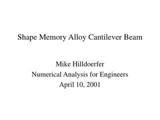 Shape Memory Alloy Cantilever Beam