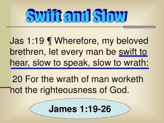 James 1:19-26