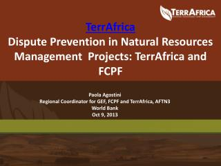 TerrAfrica Dispute Prevention in Natural Resources Management Projects: TerrAfrica and FCPF