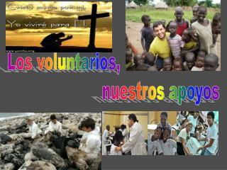 Los voluntarios,