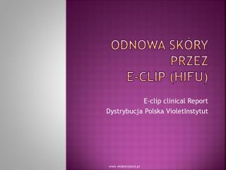 Odnowa skóry przez e-clip (HIFU)