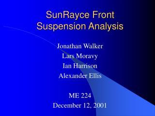 SunRayce Front Suspension Analysis