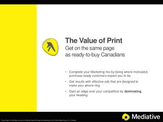 The Value of Print Get on the same page as ready-to-buy Canadians