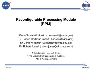 Reconfigurable Processing Module (RPM)