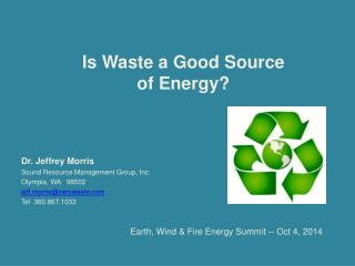 Is Waste a Good Source of Energy?