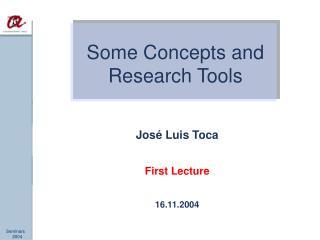 José Luis Toca First Lecture 16.11.2004