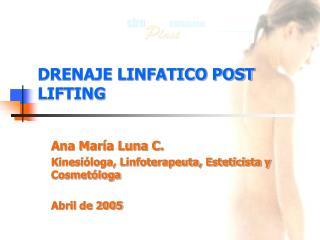 DRENAJE LINFATICO POST LIFTING
