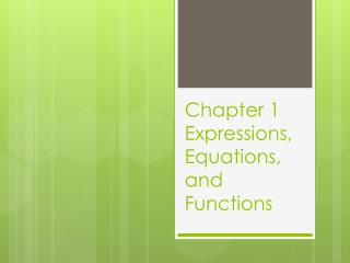Chapter 1 Expressions, Equations, and Functions