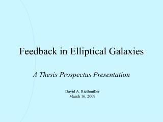 Feedback in Elliptical Galaxies