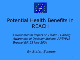 Potential Health Benefits in REACH