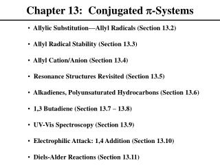 Chapter 13: Conjugated p -Systems