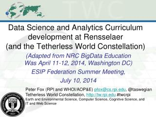 (Adapted from NRC BigData Education Was April 11-12, 2014, Washington DC)