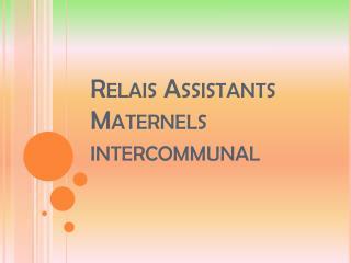 Relais Assistants Maternels intercommunal