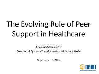 The Evolving Role of Peer Support in Healthcare