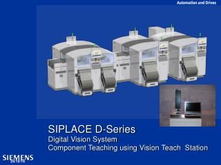 SIPLACE D-Series Digital Vision System Component Teaching using Vision Teach Station