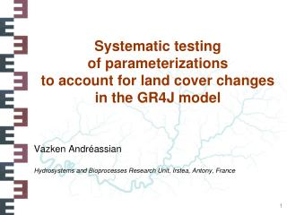 Systematic testing of parameterizations to account for land cover changes in the GR4J model