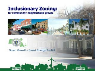 Inclusionary Zoning: for community/ neighborhood groups