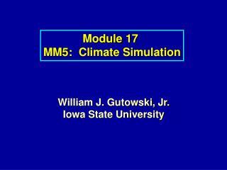 Module 17 MM5: Climate Simulation