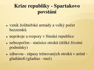Krize republiky - Spartakovo povstání