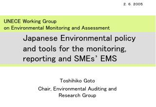 Toshihiko Goto Chair, Environmental Auditing and Research Group