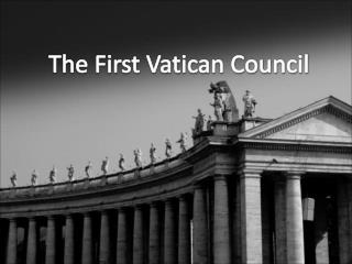 The First Vatican Council