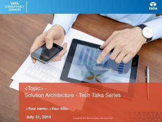 Solution Architecture - Tech Talks Series