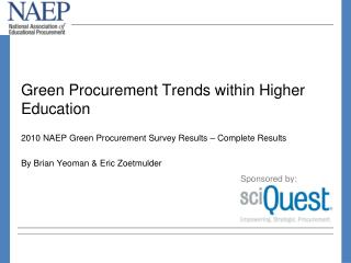 Green Procurement Trends within Higher Education   2010 NAEP Green Procurement Survey Results   Complete Results  By Bri